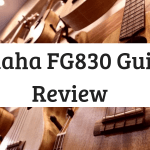 Yamaha FG830 Guitar Review