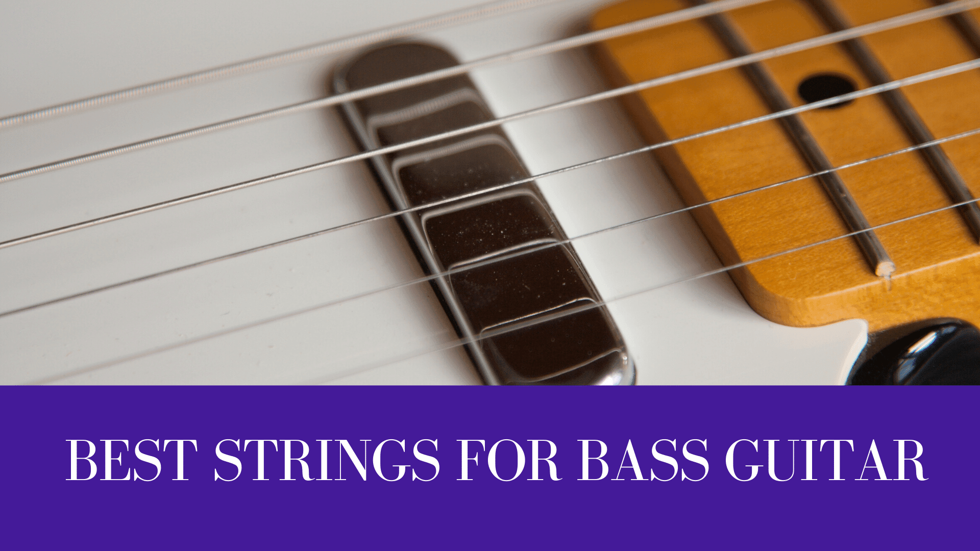 BEST STRINGS FOR BASS GUITAR